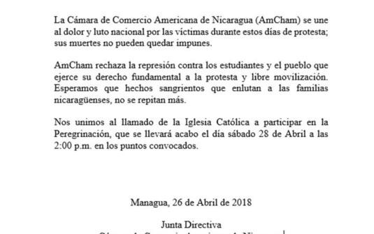 Comunicado AmCham Nicaragua Se une al dolor y luto nacional por las víctimas durante estos días de protesta; sus muertes no pueden quedar impunes.
